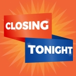 Closing Tonight