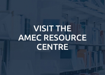 Visit the AMEC Resource Centre